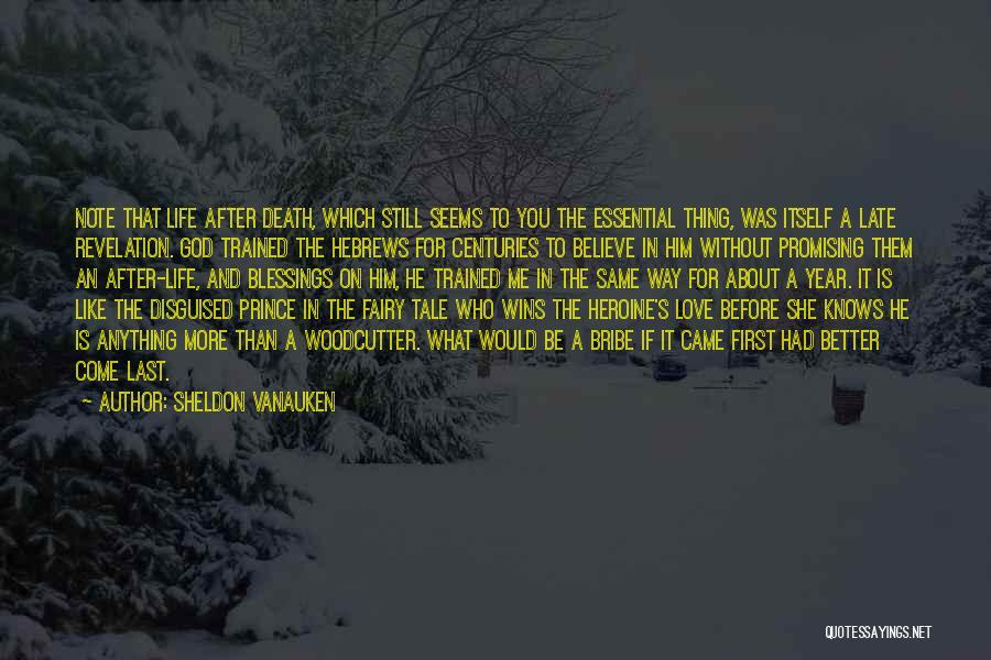 God's Blessings Quotes By Sheldon Vanauken