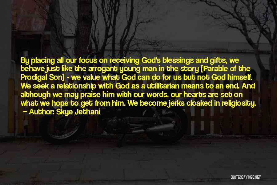 God's Blessings Quotes By Skye Jethani