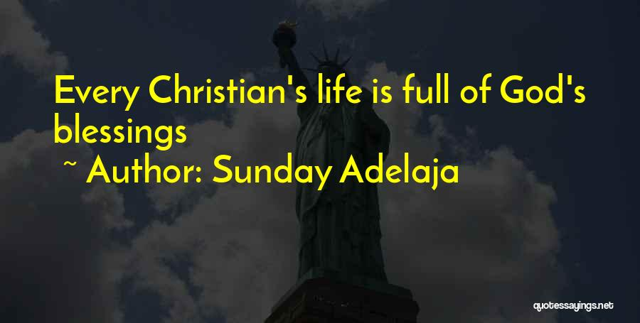 God's Blessings Quotes By Sunday Adelaja