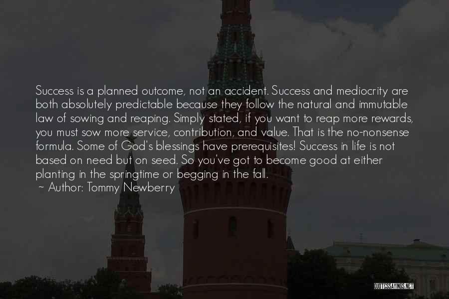 God's Blessings Quotes By Tommy Newberry