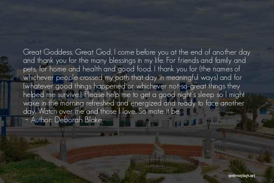 God's Blessings To You Quotes By Deborah Blake