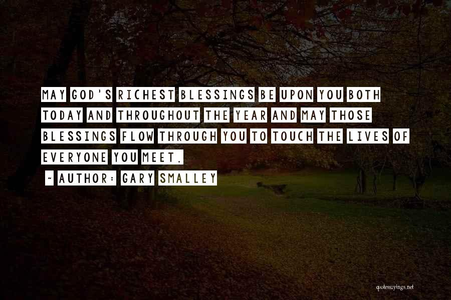 God's Blessings To You Quotes By Gary Smalley