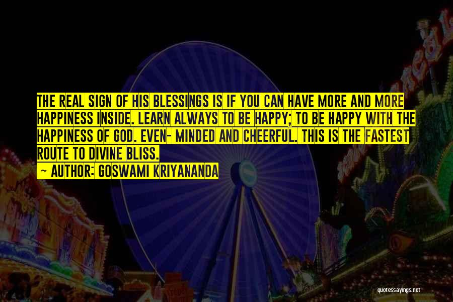 God's Blessings To You Quotes By Goswami Kriyananda