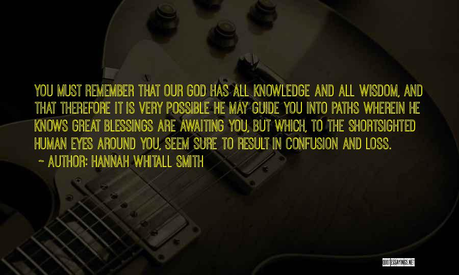 God's Blessings To You Quotes By Hannah Whitall Smith