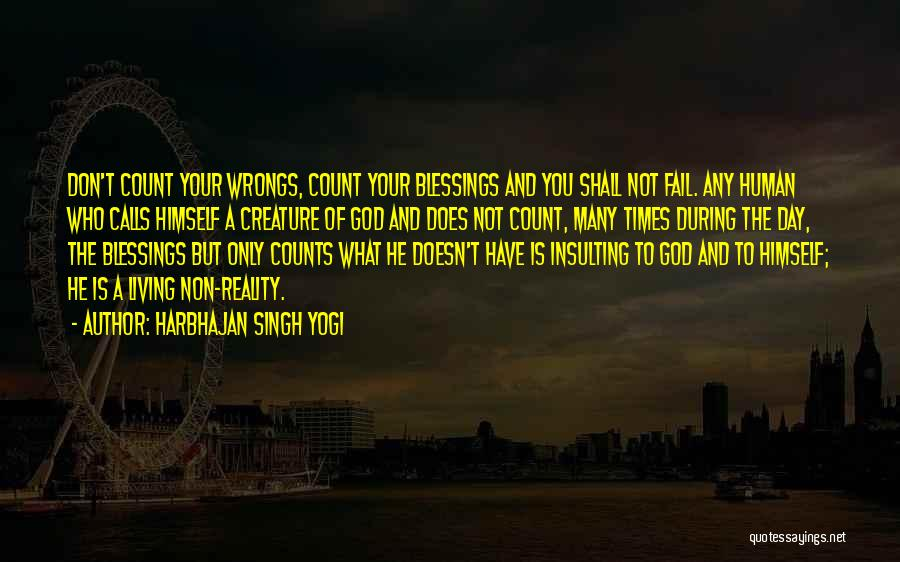 God's Blessings To You Quotes By Harbhajan Singh Yogi