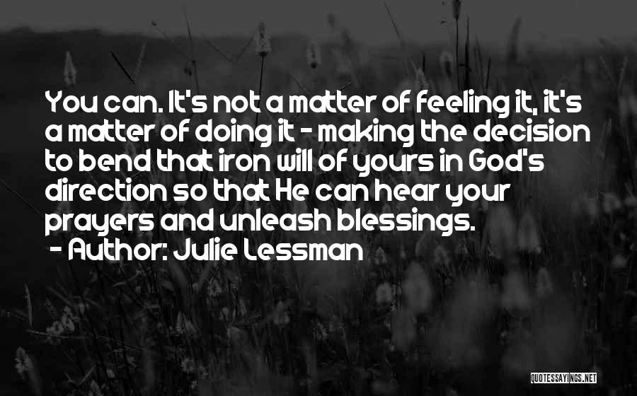 God's Blessings To You Quotes By Julie Lessman