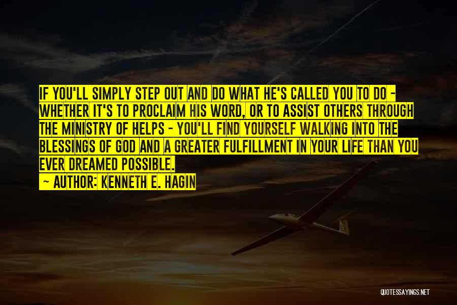 God's Blessings To You Quotes By Kenneth E. Hagin