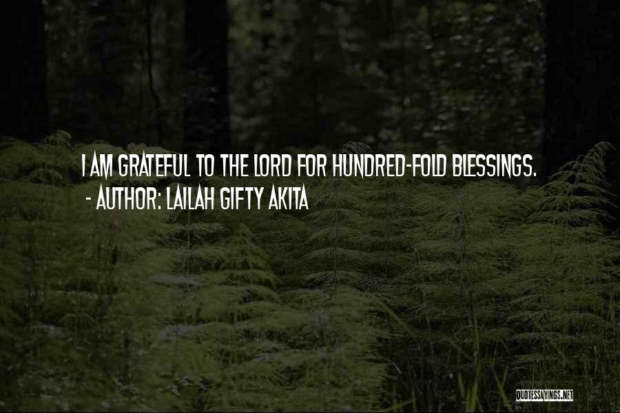 God's Blessings To You Quotes By Lailah Gifty Akita