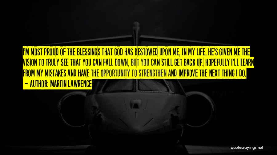 God's Blessings To You Quotes By Martin Lawrence