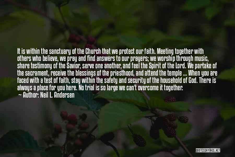 God's Blessings To You Quotes By Neil L. Andersen