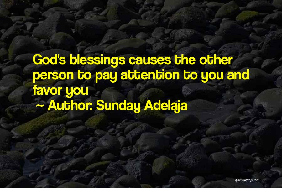 God's Blessings To You Quotes By Sunday Adelaja