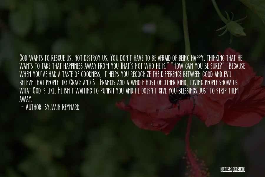 God's Blessings To You Quotes By Sylvain Reynard