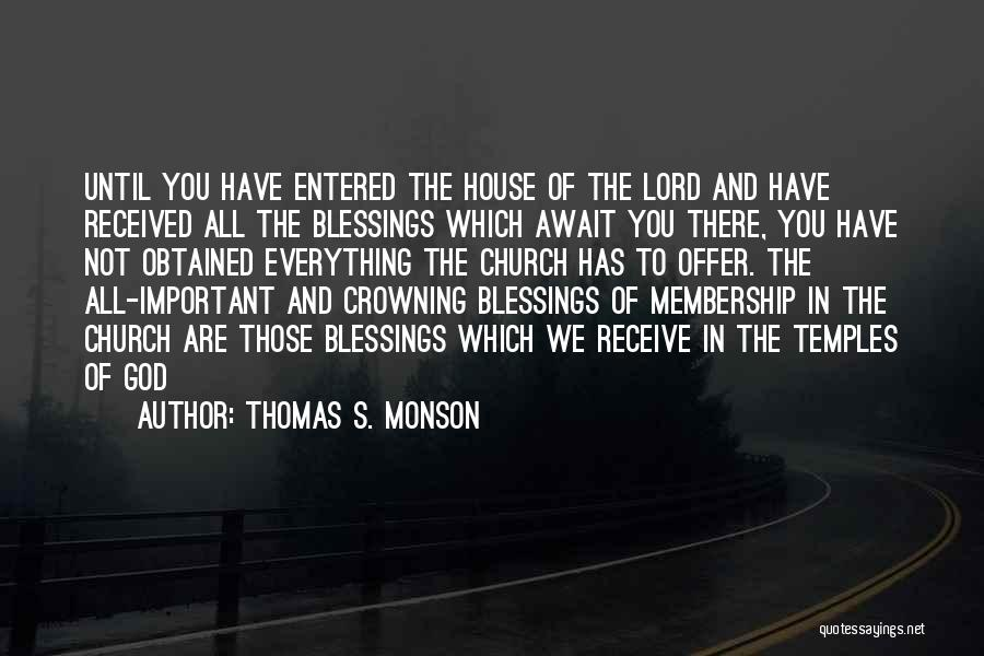 God's Blessings To You Quotes By Thomas S. Monson