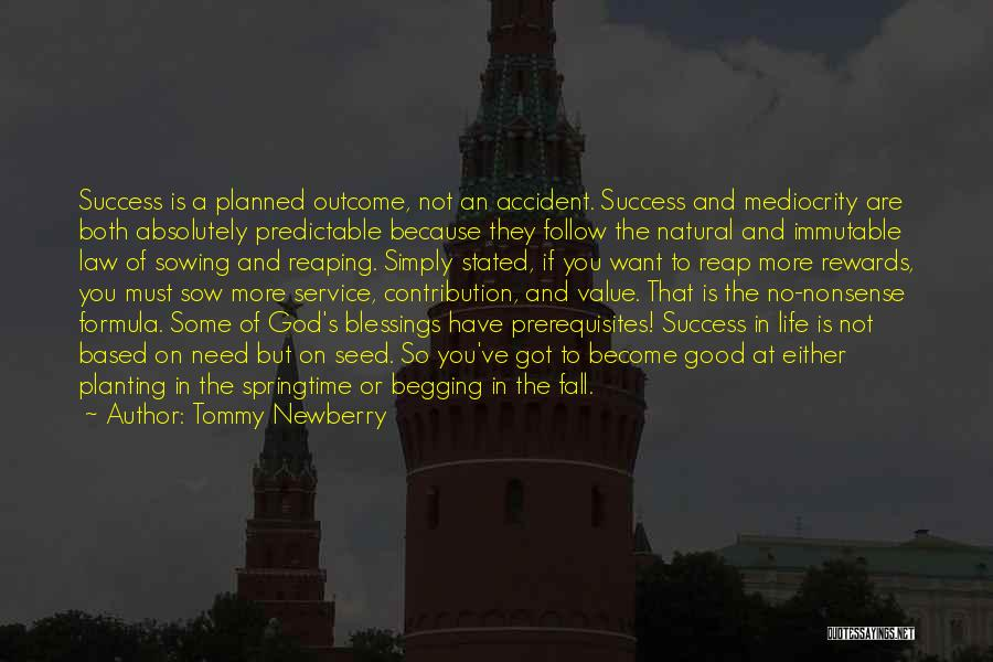 God's Blessings To You Quotes By Tommy Newberry