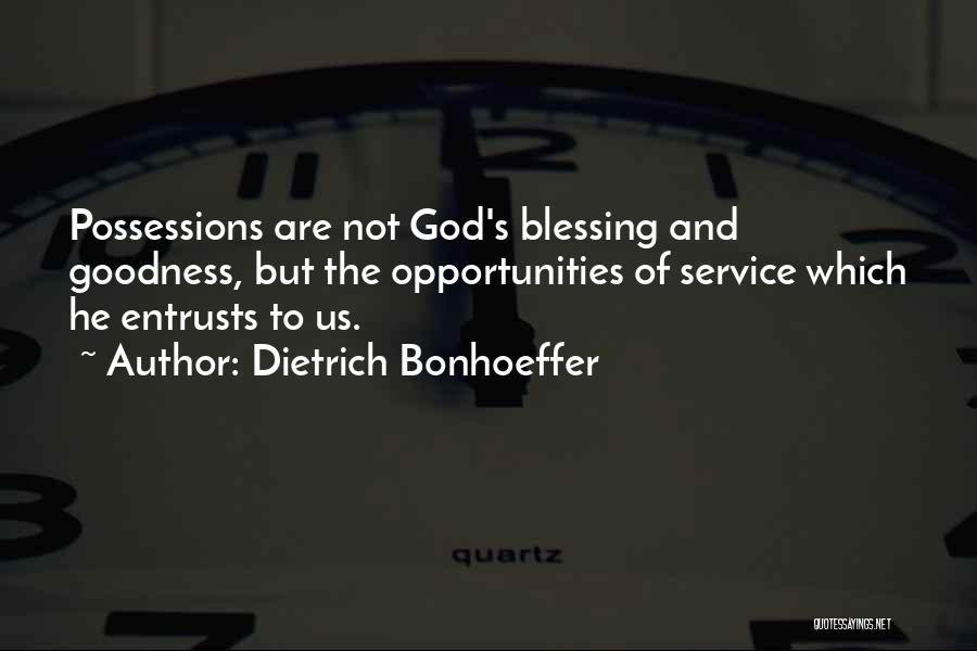 God's Goodness Quotes By Dietrich Bonhoeffer