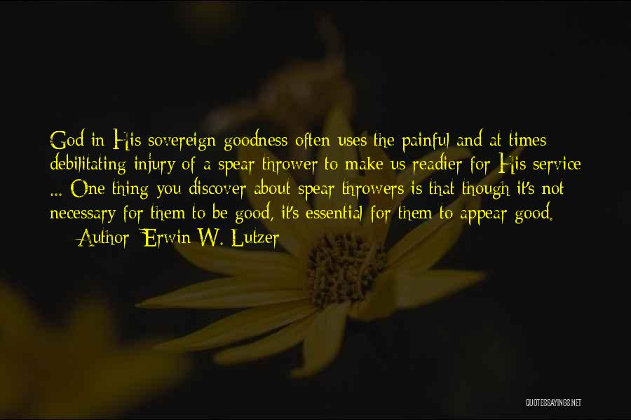 God's Goodness Quotes By Erwin W. Lutzer
