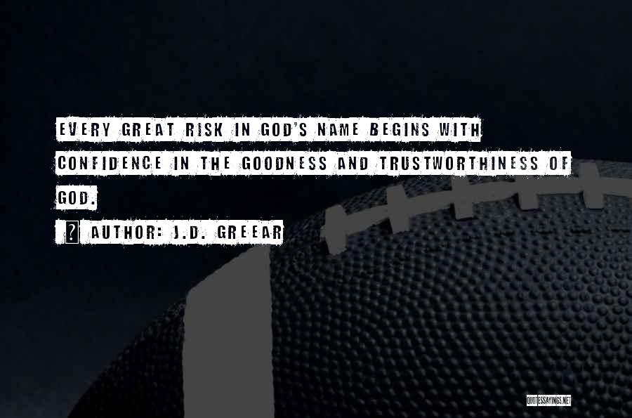 God's Goodness Quotes By J.D. Greear