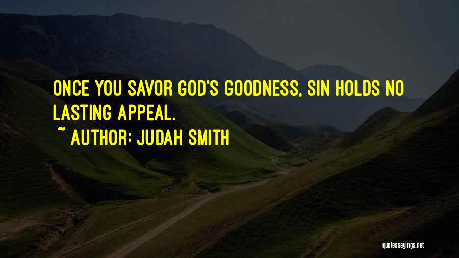 God's Goodness Quotes By Judah Smith