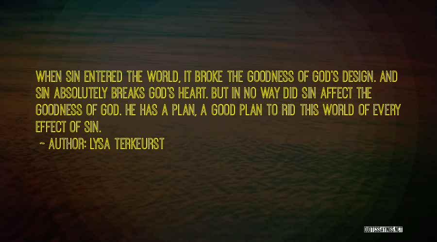 God's Goodness Quotes By Lysa TerKeurst