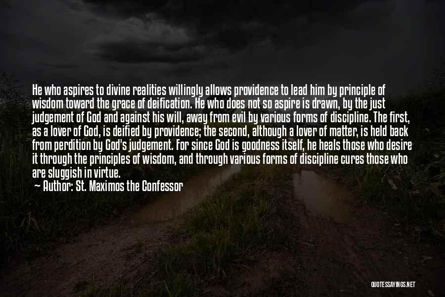 God's Goodness Quotes By St. Maximos The Confessor