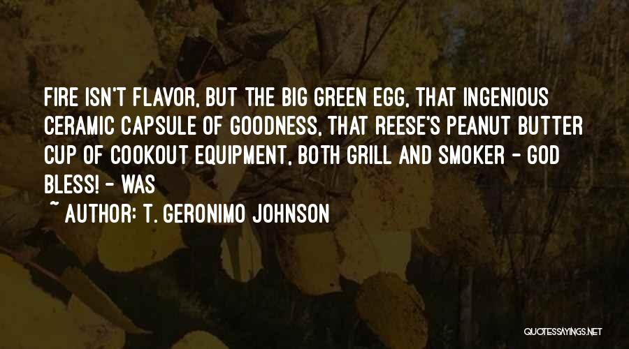 God's Goodness Quotes By T. Geronimo Johnson