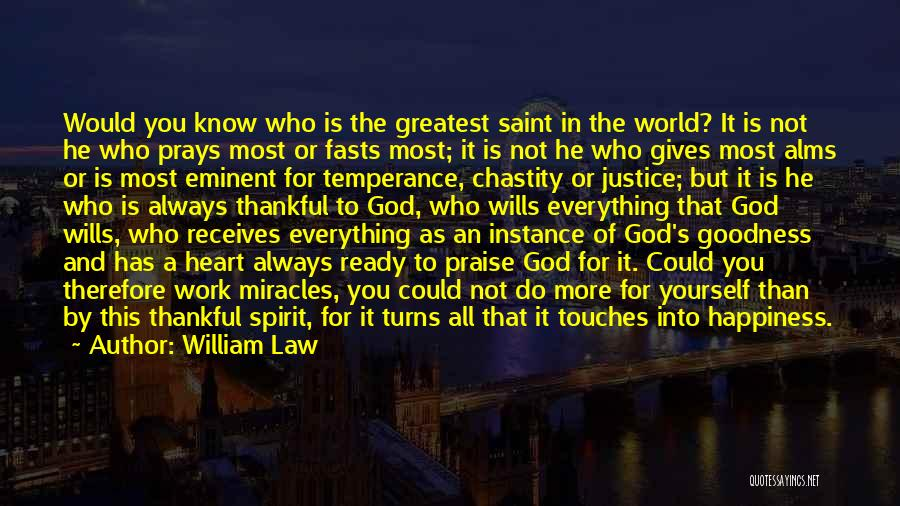 God's Goodness Quotes By William Law