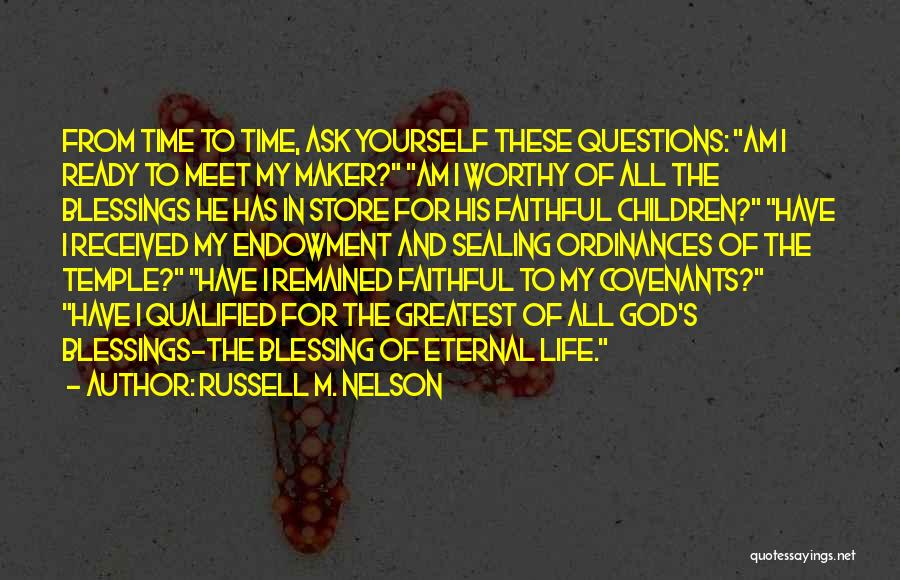God's Greatest Blessing Quotes By Russell M. Nelson
