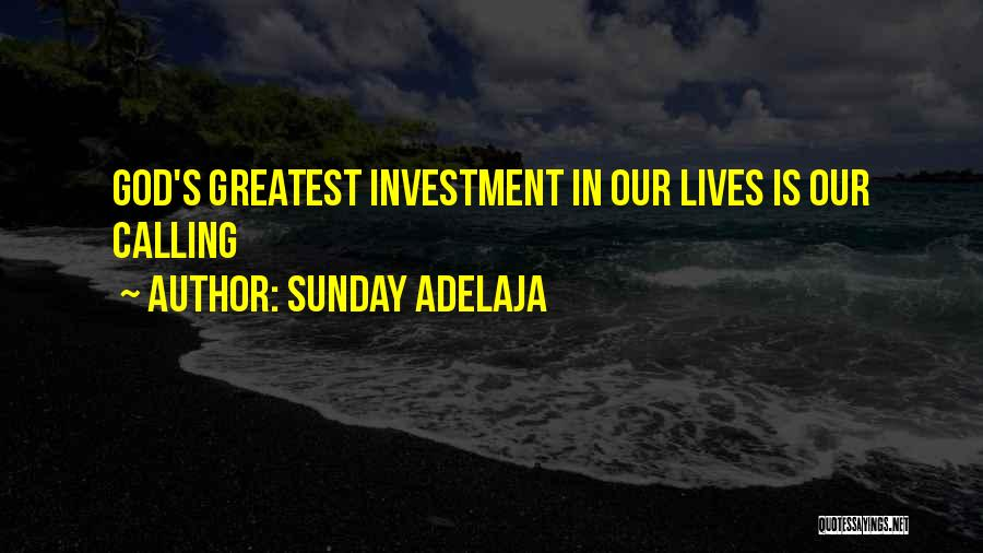 God's Greatest Blessing Quotes By Sunday Adelaja