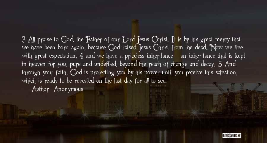 God's Mercy Kept Me Quotes By Anonymous