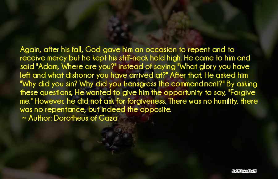 God's Mercy Kept Me Quotes By Dorotheus Of Gaza