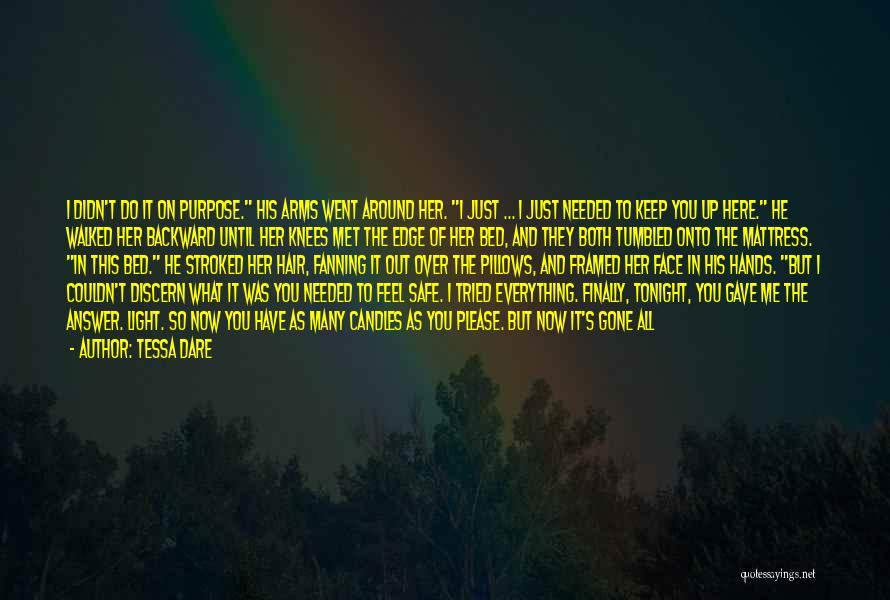 God's Purpose Quotes By Tessa Dare