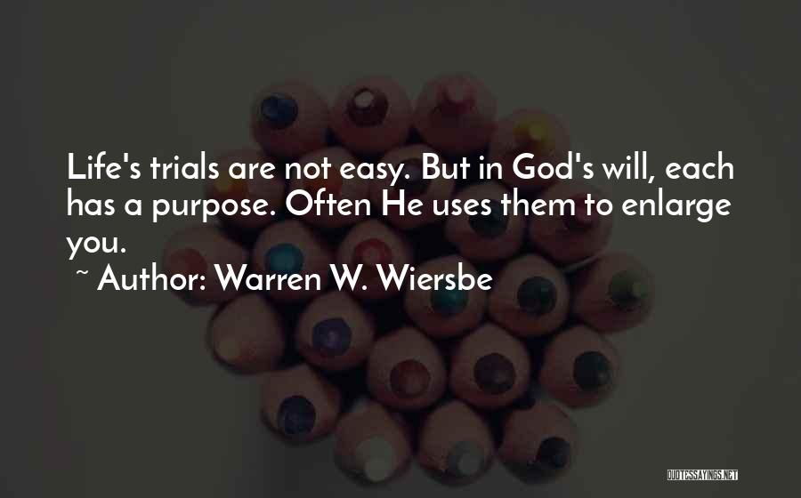 God's Purpose Quotes By Warren W. Wiersbe