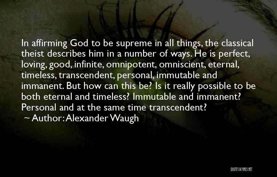 God's Ways Are Perfect Quotes By Alexander Waugh