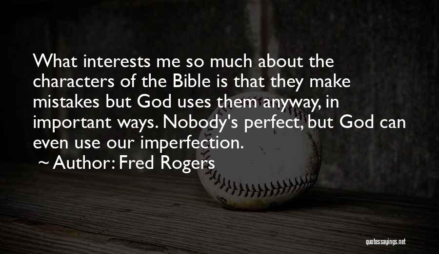 God's Ways Are Perfect Quotes By Fred Rogers