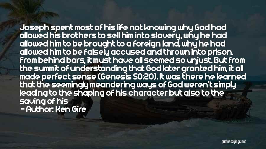 God's Ways Are Perfect Quotes By Ken Gire