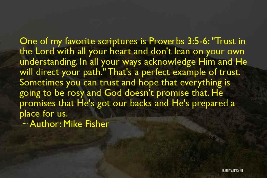 God's Ways Are Perfect Quotes By Mike Fisher