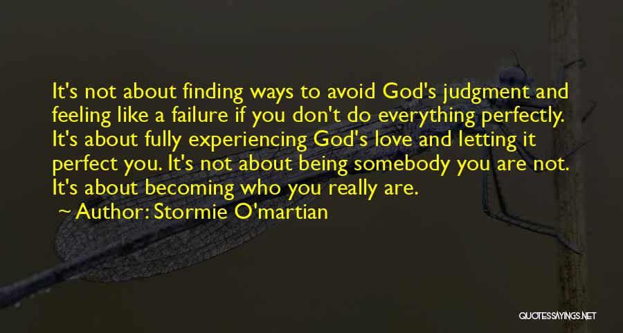 God's Ways Are Perfect Quotes By Stormie O'martian