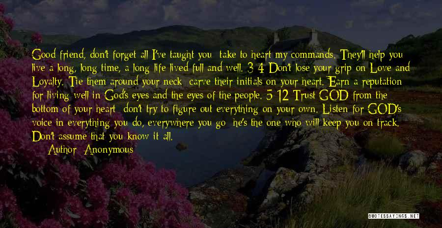 God's Will For My Life Quotes By Anonymous