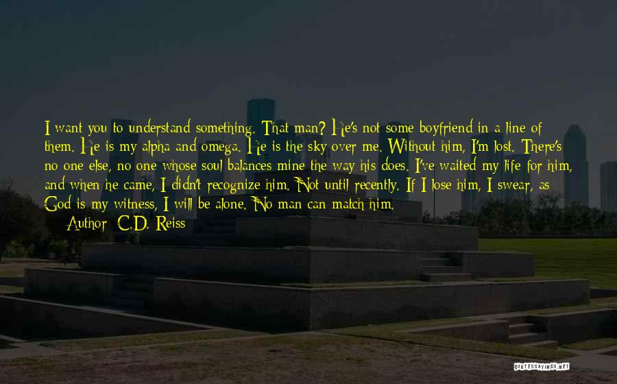 God's Will For My Life Quotes By C.D. Reiss