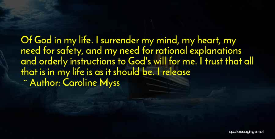 God's Will For My Life Quotes By Caroline Myss