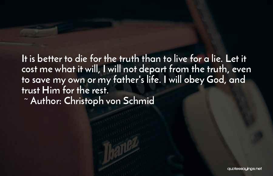 God's Will For My Life Quotes By Christoph Von Schmid