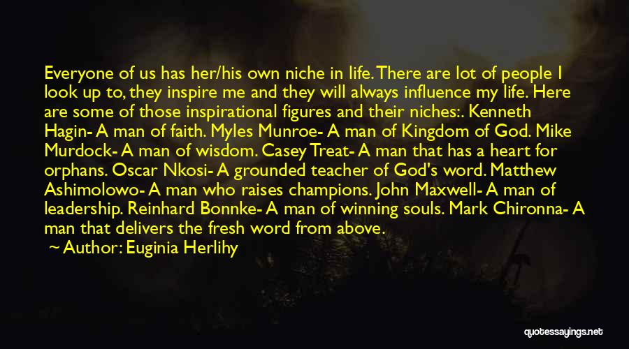 God's Will For My Life Quotes By Euginia Herlihy