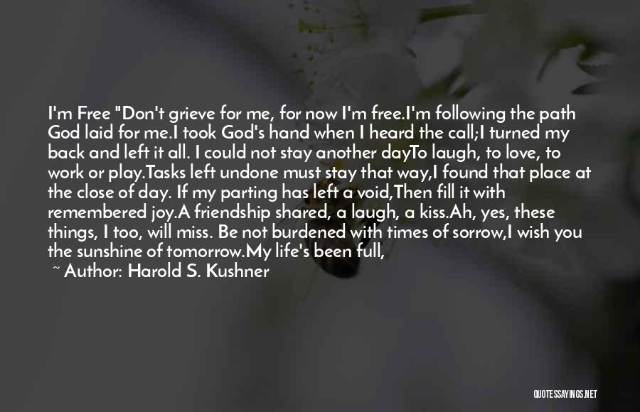 God's Will For My Life Quotes By Harold S. Kushner