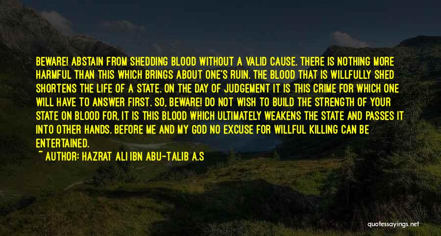 God's Will For My Life Quotes By Hazrat Ali Ibn Abu-Talib A.S