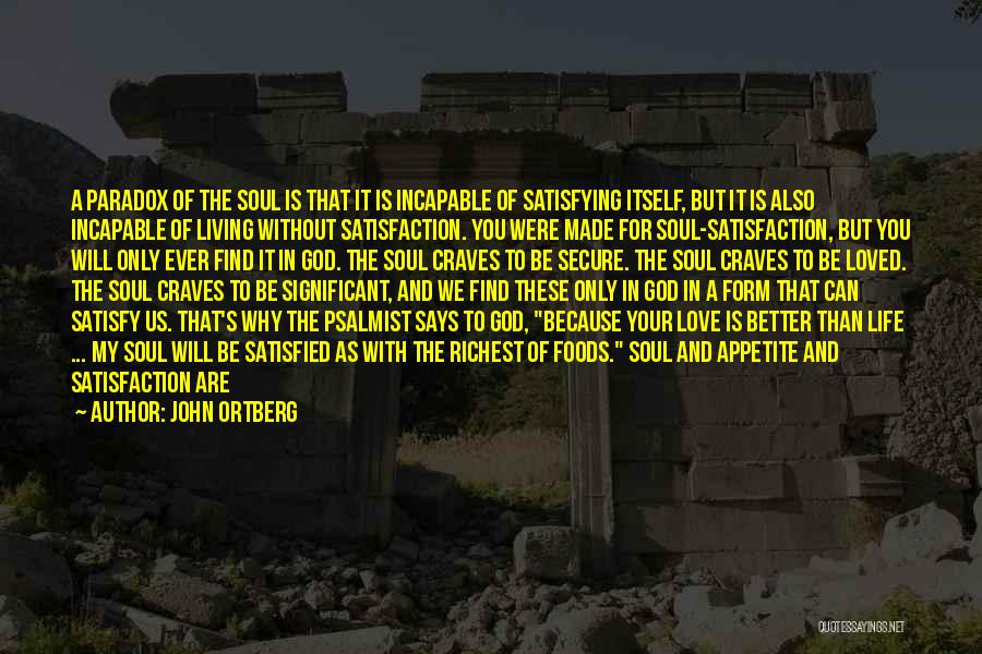 God's Will For My Life Quotes By John Ortberg