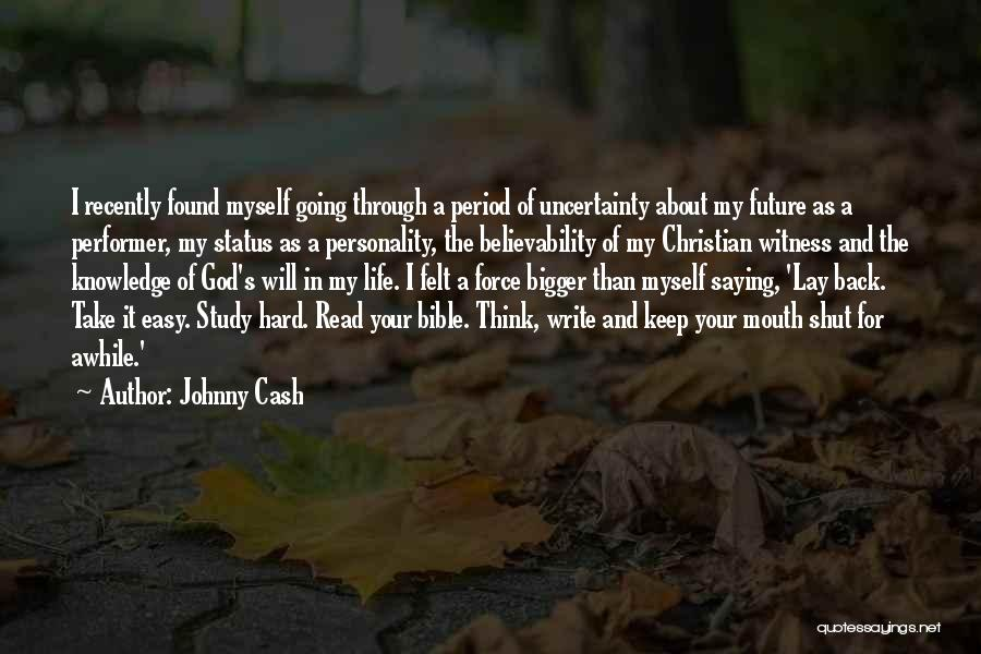 God's Will For My Life Quotes By Johnny Cash