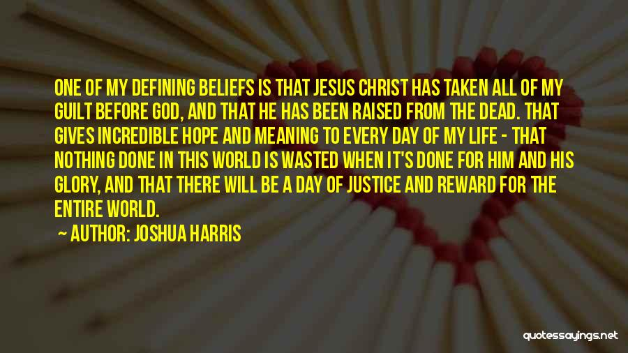God's Will For My Life Quotes By Joshua Harris