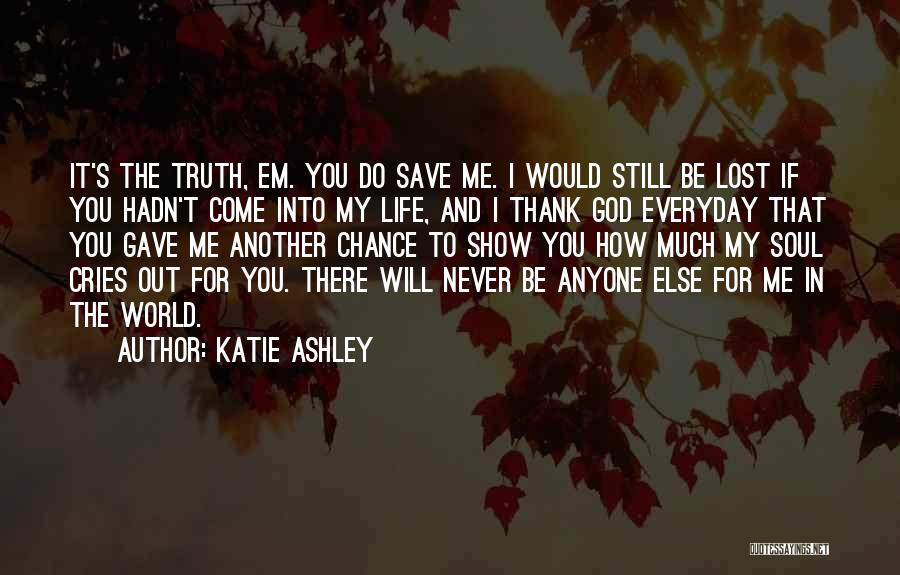 God's Will For My Life Quotes By Katie Ashley
