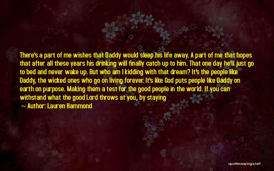 God's Will For My Life Quotes By Lauren Hammond