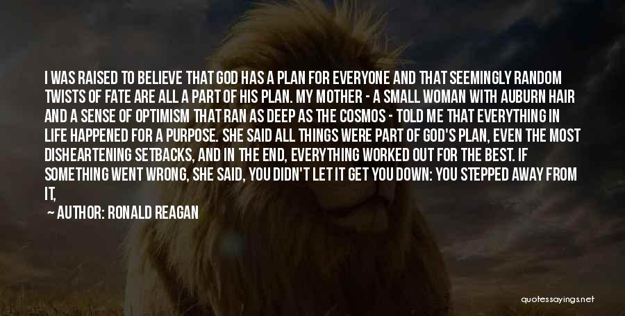 God's Will For My Life Quotes By Ronald Reagan
